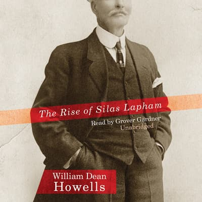The Rise of Silas Lapham by William Dean Howells audiobook