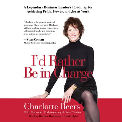 I'd Rather Be in Charge by Charlotte Beers audiobook