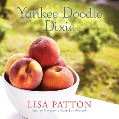Yankee Doodle Dixie by Lisa Patton audiobook