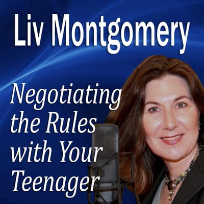 Negotiating the Rules with Your Teenager by Made for Success audiobook