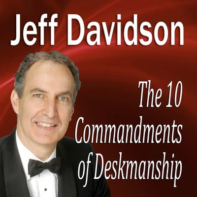 The 10 Commandments of Deskmanship by Made for Success audiobook