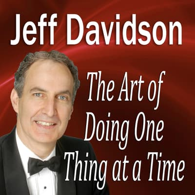 The Art of Doing One Thing at a Time by Made for Success audiobook