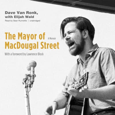The Mayor of MacDougal Street by Dave Van Ronk audiobook