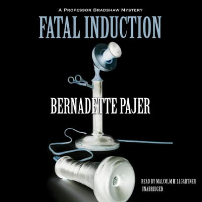 Fatal Induction by Bernadette Pajer audiobook