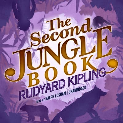 The Second Jungle Book by Rudyard Kipling audiobook