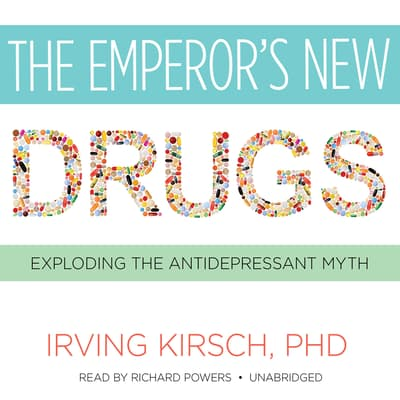 The Emperor's New Drugs by Irving Kirsch audiobook