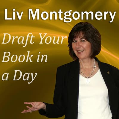 Draft Your Book in a Day by Liv Montgomery audiobook