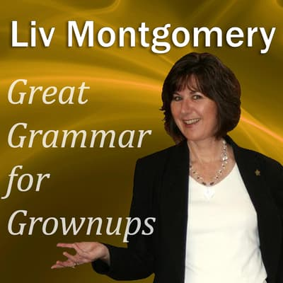 Great Grammar for Grownups by Liv Montgomery audiobook