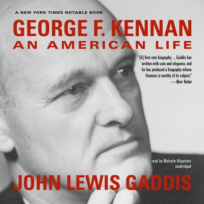 George F. Kennan by John Lewis Gaddis audiobook