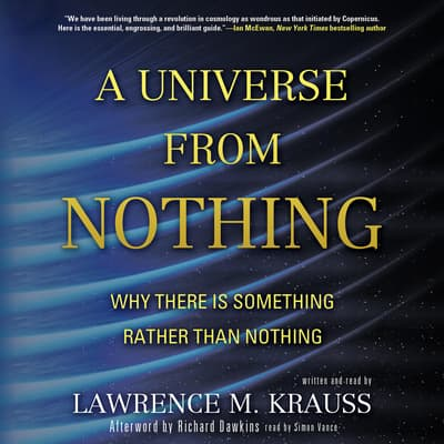A Universe from Nothing by Lawrence M. Krauss audiobook