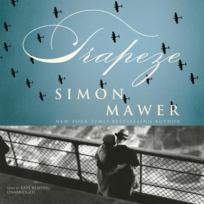 Trapeze by Simon Mawer audiobook