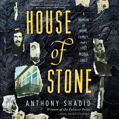 House of Stone by Anthony Shadid audiobook