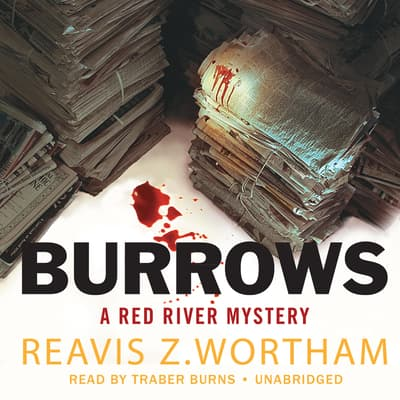 Burrows by Reavis Z. Wortham audiobook