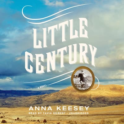 Little Century by Anna Keesey audiobook