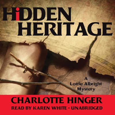 Hidden Heritage by Charlotte Hinger audiobook