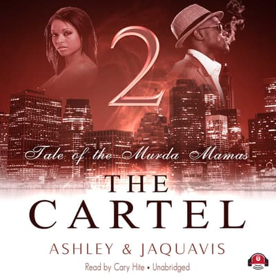 The Cartel 2 by Ashley & JaQuavis audiobook