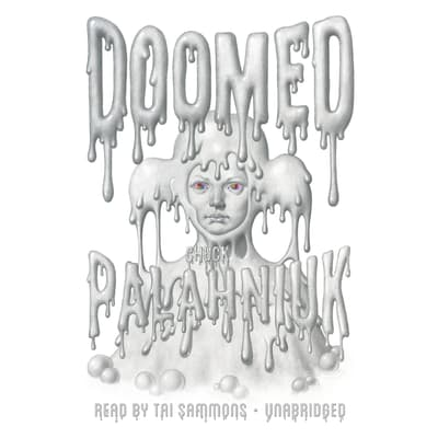 Doomed by Chuck Palahniuk audiobook