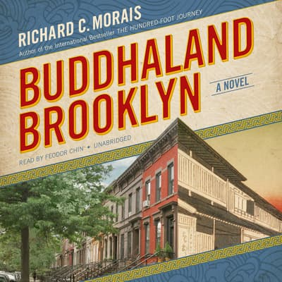 Buddhaland Brooklyn by Richard C. Morais audiobook