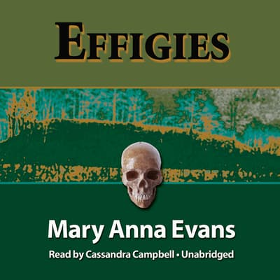 Effigies by Mary Anna Evans audiobook
