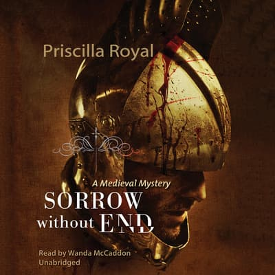 Sorrow without End by Priscilla Royal audiobook