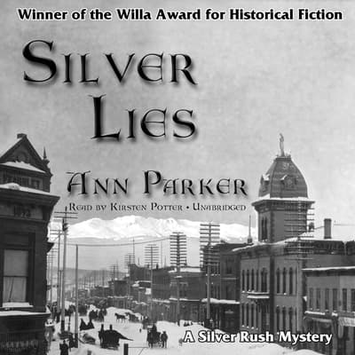 Silver Lies by Ann Parker audiobook