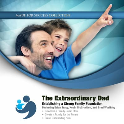 The Extraordinary Dad by Made for Success audiobook