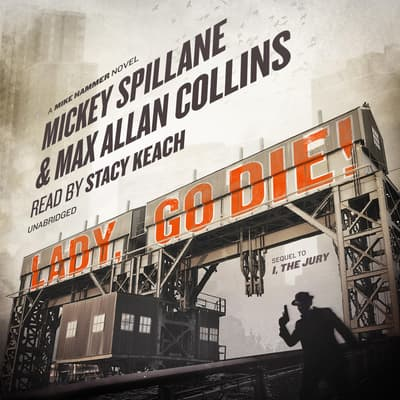 Lady, Go Die! by Mickey Spillane audiobook