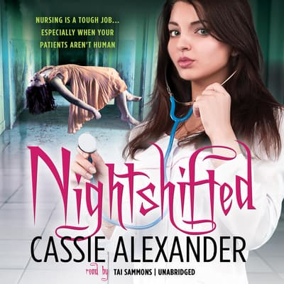 Nightshifted by Cassie Alexander audiobook