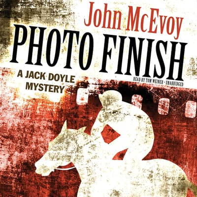 Photo Finish by John McEvoy audiobook