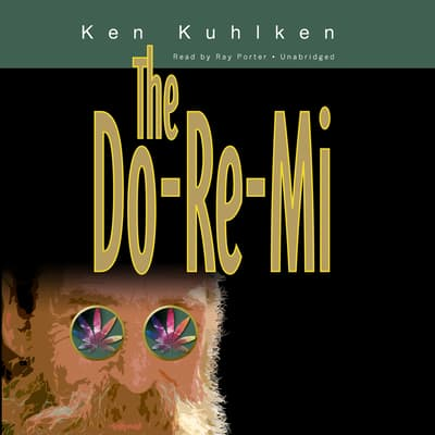 The Do-Re-Mi by Ken Kuhlken audiobook