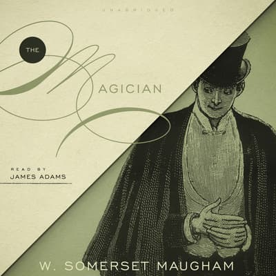 The Magician by W. Somerset Maugham audiobook