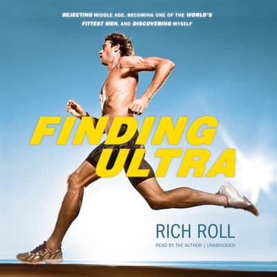 Finding Ultra by Rich Roll audiobook