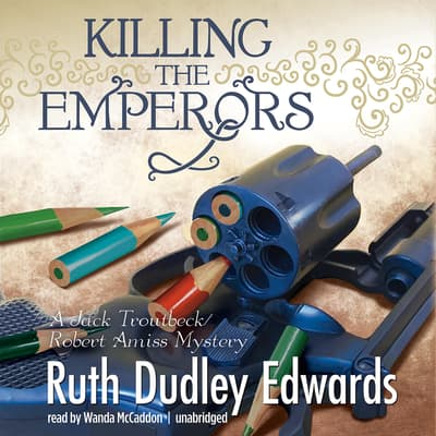Killing the Emperors by Ruth Dudley Edwards audiobook