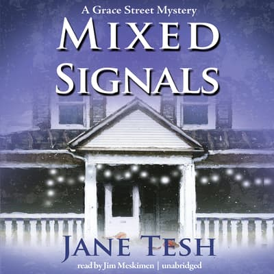Mixed Signals by Jane Tesh audiobook
