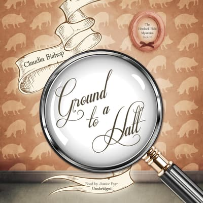 Ground to a Halt by Claudia Bishop audiobook