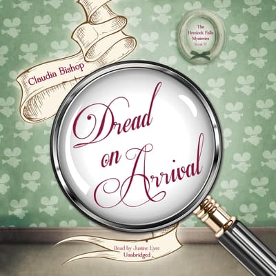 Dread on Arrival by Claudia Bishop audiobook
