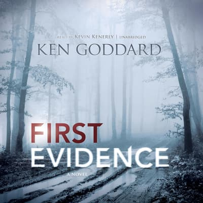 First Evidence by Ken Goddard audiobook