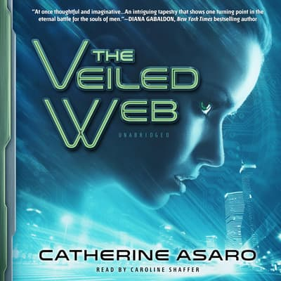 The Veiled Web by Catherine Asaro audiobook