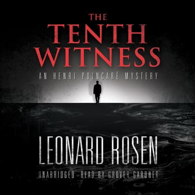 The Tenth Witness by Leonard Rosen audiobook