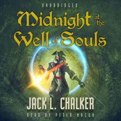 Midnight at the Well of Souls by Jack L. Chalker audiobook