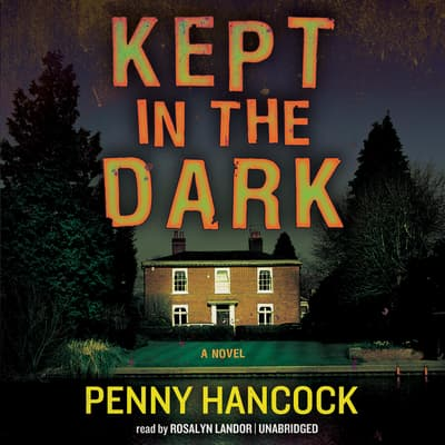Kept in the Dark by Penny Hancock audiobook