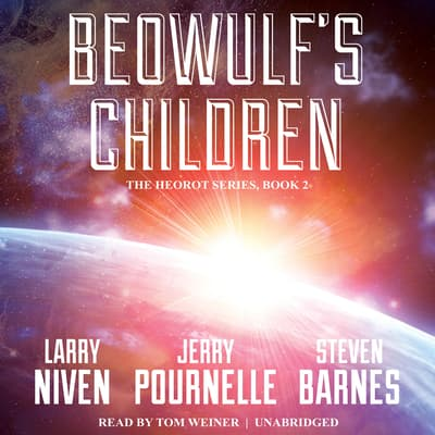 Beowulf's Children by Larry Niven audiobook