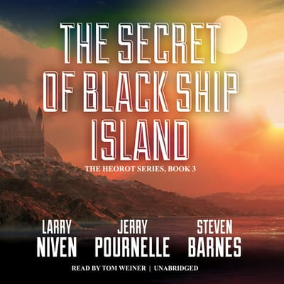 The Secret of Black Ship Island by Larry Niven audiobook
