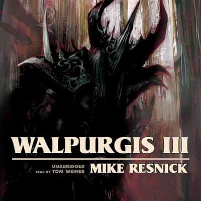 Walpurgis III by Mike Resnick audiobook