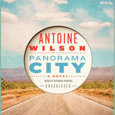 Panorama City by Antoine Wilson audiobook