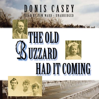The Old Buzzard Had It Coming by Donis Casey audiobook