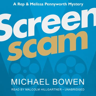 Screenscam by Michael Bowen audiobook