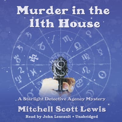 Murder in the 11th House by Mitchell Scott Lewis audiobook
