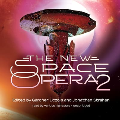 The New Space Opera 2 by Gardner Dozois audiobook