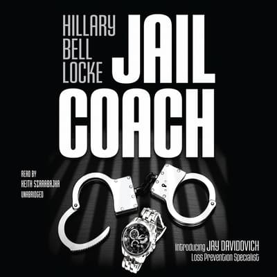 Jail Coach by Hillary Bell Locke audiobook